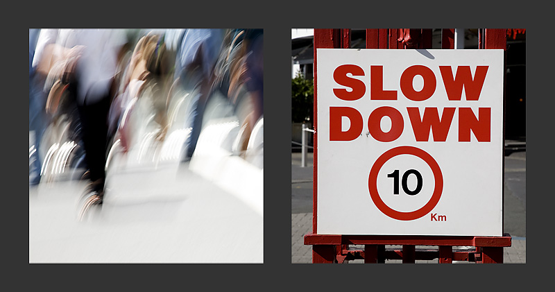 Slow Down, Auckland, New Zealand