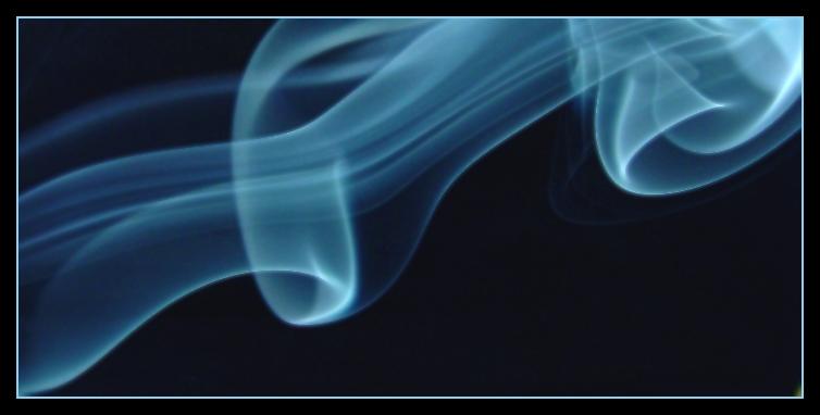 ....SMOKE....