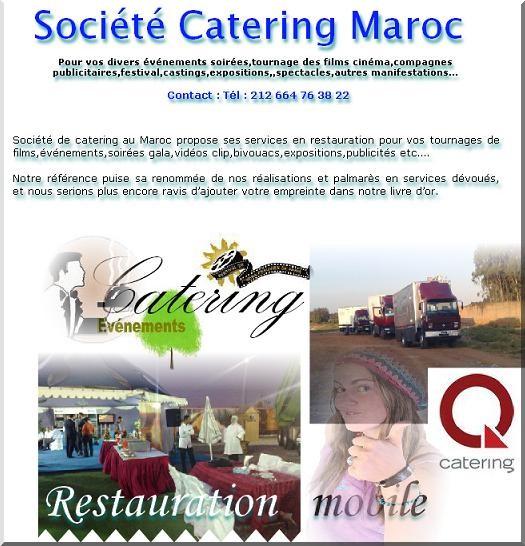 Société de Cathering au Maroc événements soirées tournage film festival edition publicité castings