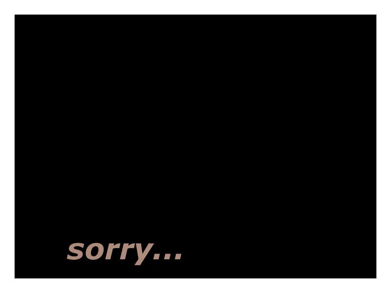 sorry...