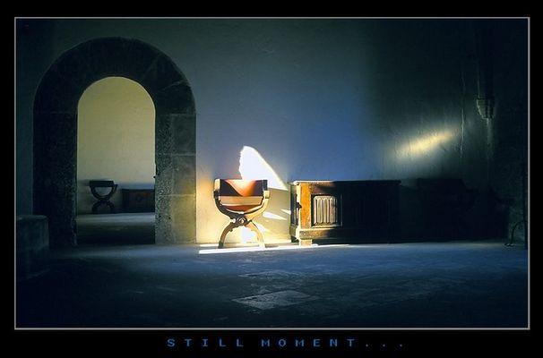 Still moment...
