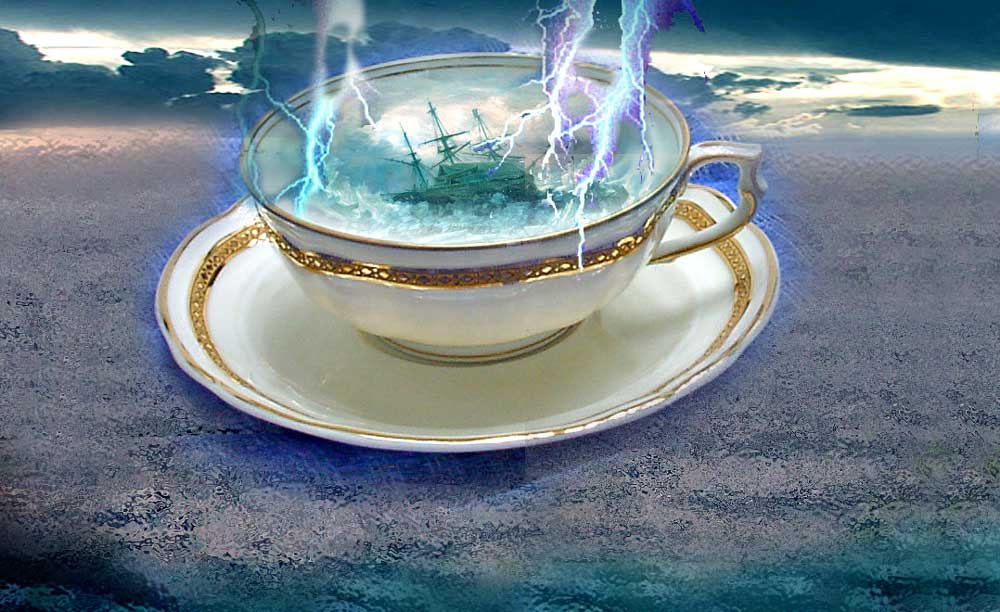 Tempest in a cup of tea