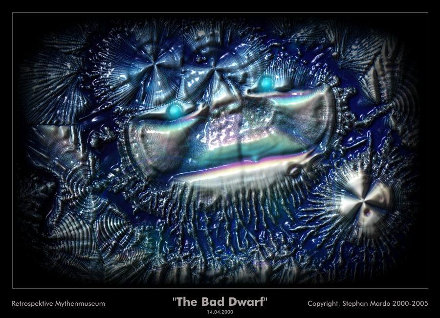 """""""The Bad Dwarf"""""""