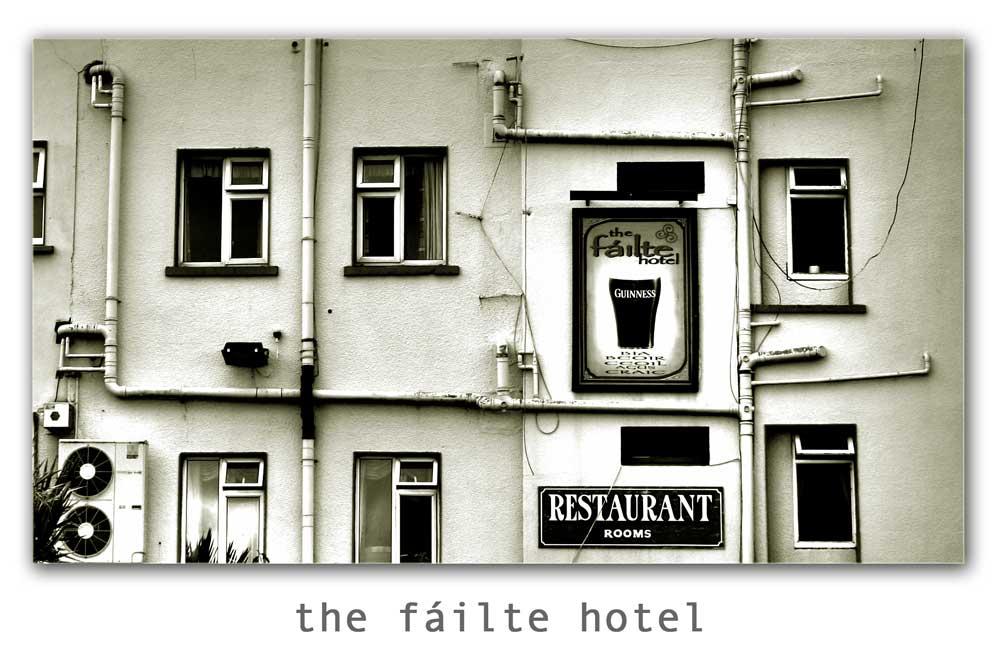 the fáilte hotel
