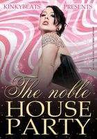 The noble House! @ Privé