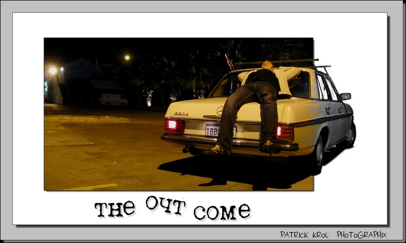 The out come
