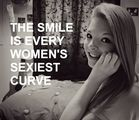 The smile is every women's sexiest curve !