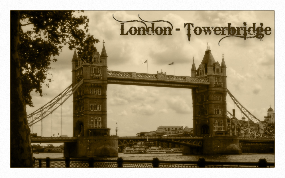 The Towerbridge - Send me an old postcard from London