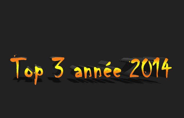 Top 3 anneé 2014