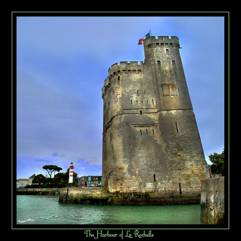 Tour du Port de La Rochelle..