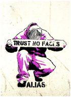 Trust no one ....