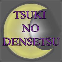Tsuki no Densetsu