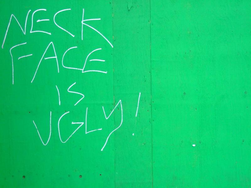 Ugly Neck