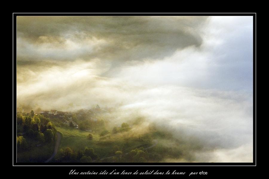 Une certane idée d'un lever de soleil dans la brume