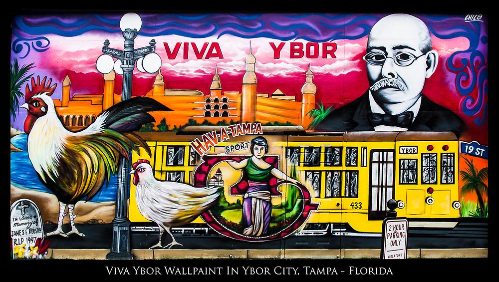 Viva Ybor Wallpaint - Ybor City, Tampa Bay, Florida