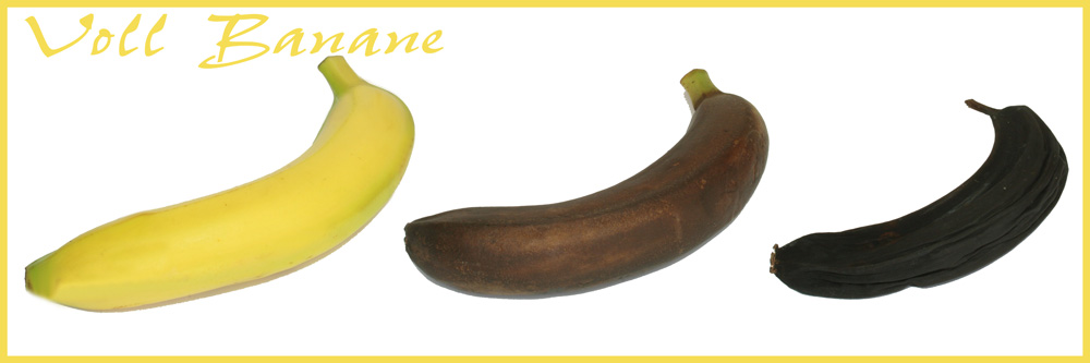 Voll Banane!
