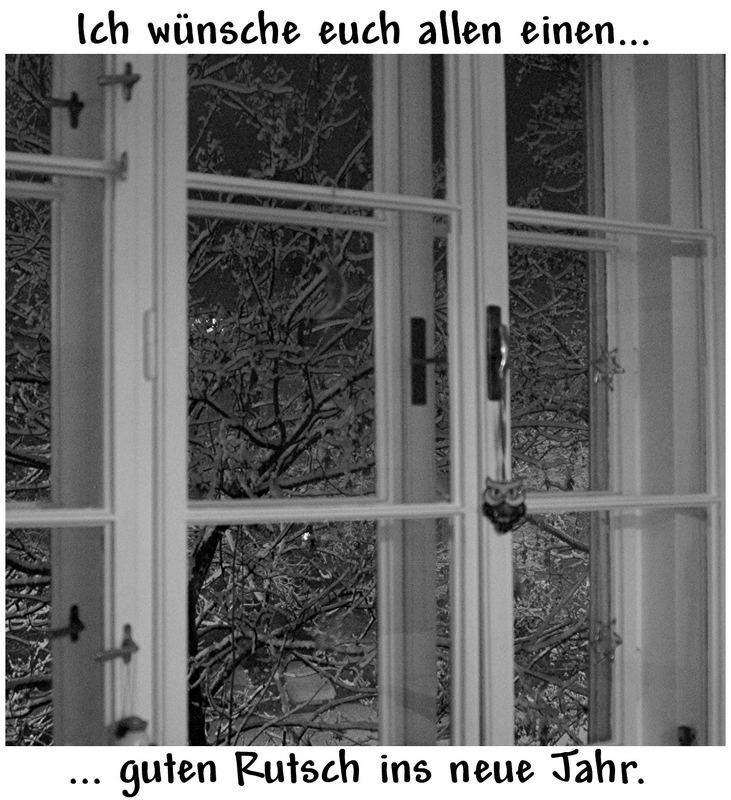 Von meinem Fenster aus, wünsche ich euch ...
