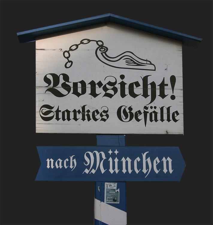 Vorsicht München !