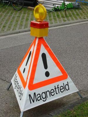 Vorsicht, starkes Magnetfeld!