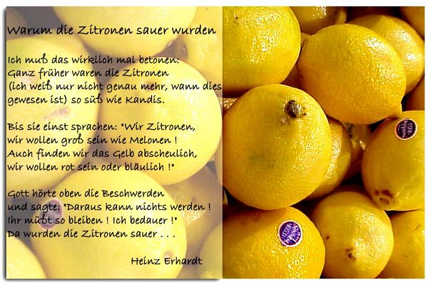 Warum die Zitronen sauer wurden...