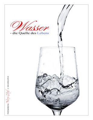 Wasser - dei Quelle des Lebens