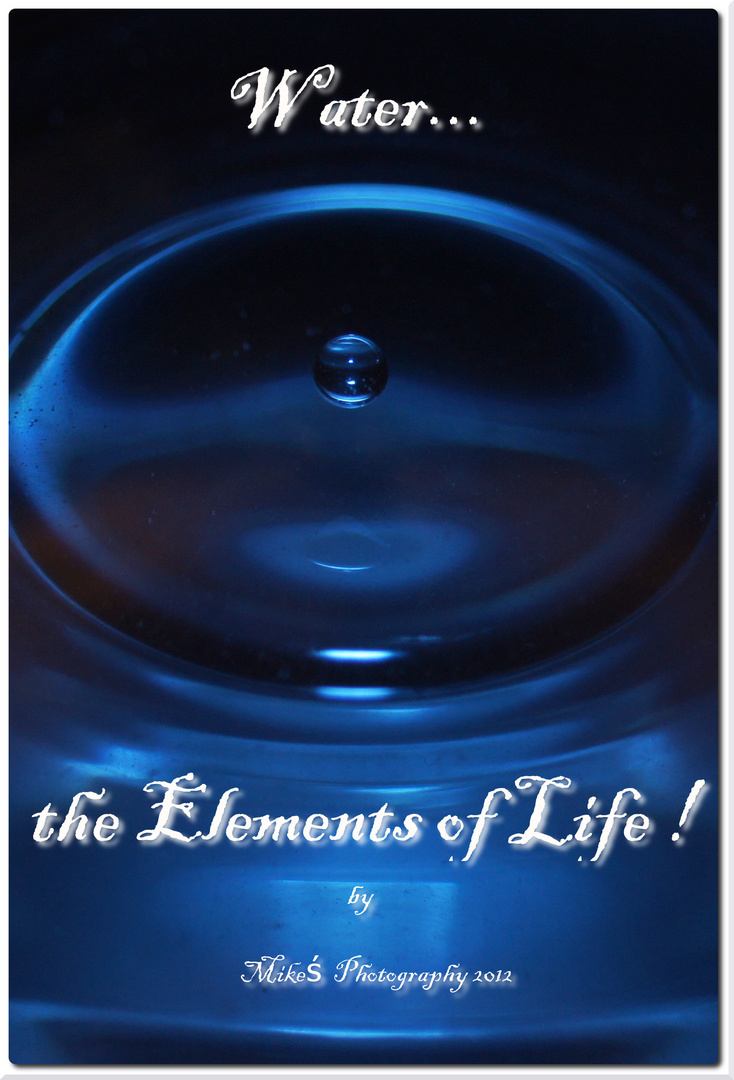 Water...the Elements of Life !