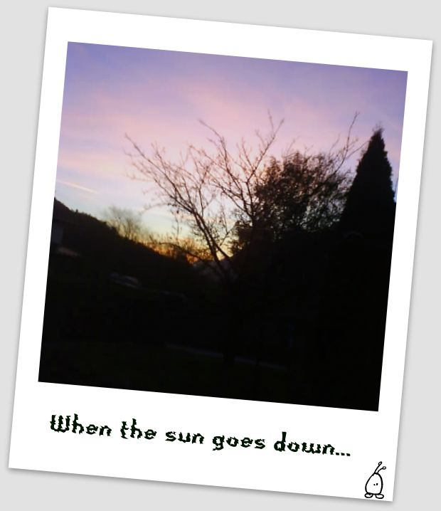 When the sun goes down...
