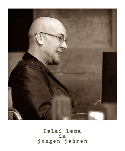 Wie der Dalai Lama