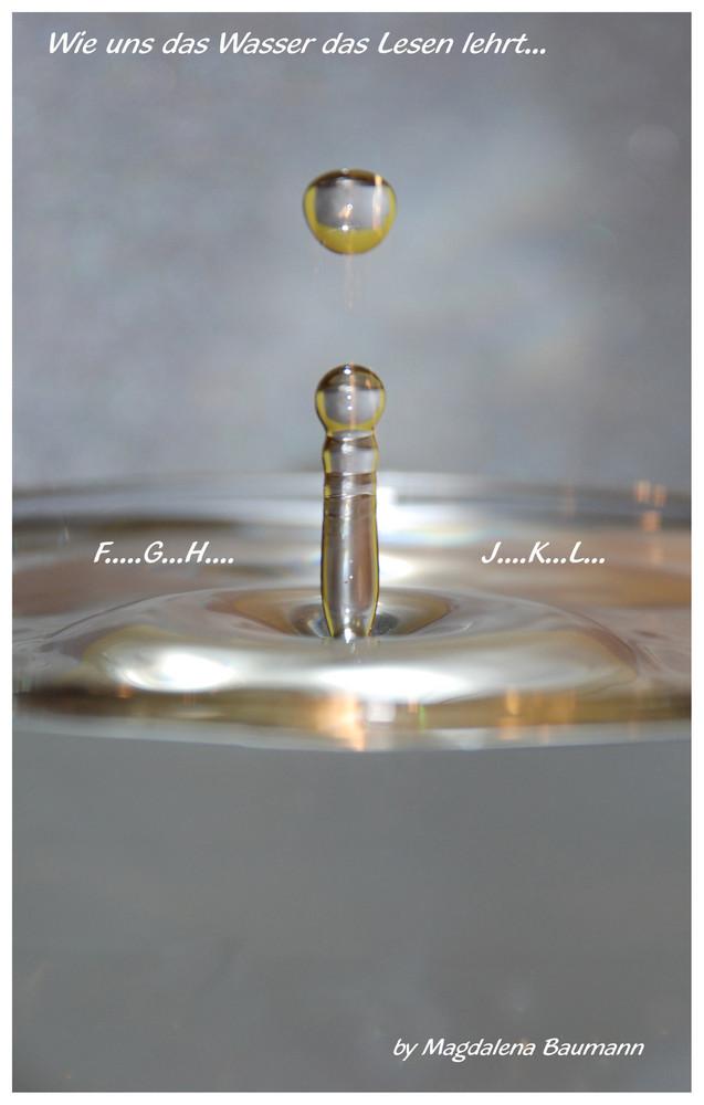 wie uns das Wasser das lesen lehrt