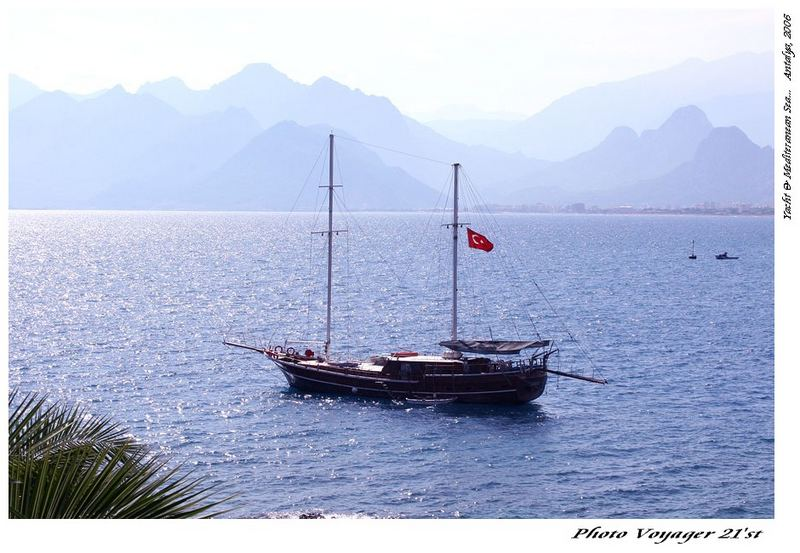 Yacht and Mediteranean Sea... Antalya, 2006