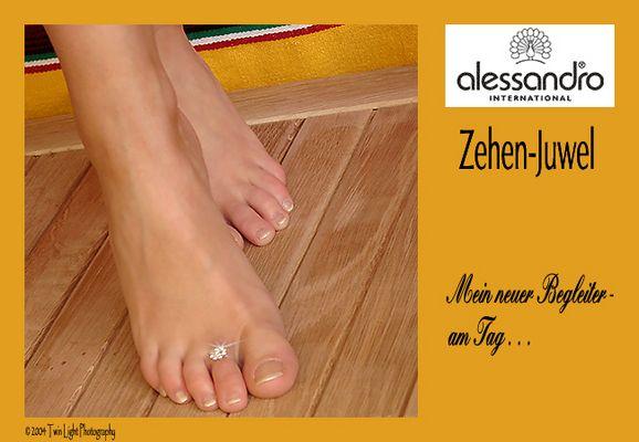 Zehen - Juwel Mein neuer Begleiter - am Tag . . .