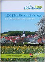 1200 Jahre Humprechtshausen - Ein Ort entdeckt seine Geschichte