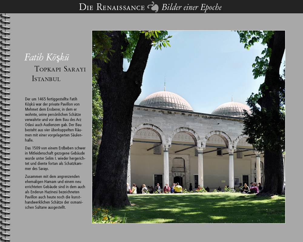 1465 • Istanbul | Fatih Köskü im Topkapi Sarayi