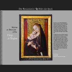 1490 • Maître au Brocart d'Or | Vierge à l'Enfant