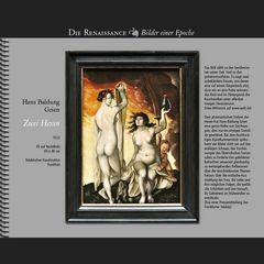 1523 • Hans Baldung Grien, Zwei Hexen
