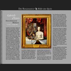 1590 • Gabrielle d'Estrées | Eine königliche Mätresse