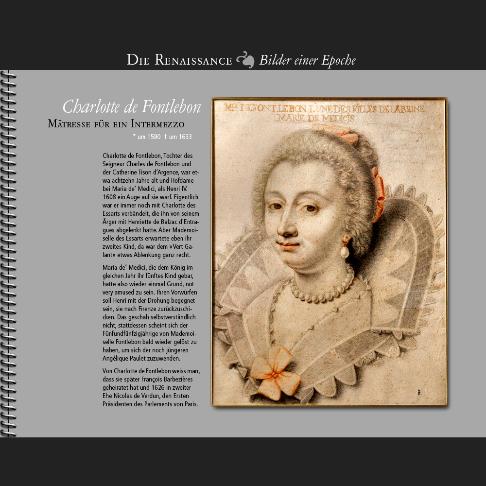 1608 • Charlotte de Fontlebon | Mätresse für ein Intermezzo