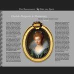 1609 • Charlotte-Marguerite de Montmorency | Henris letzte Leidenschaft