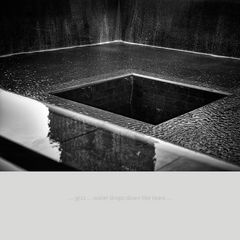 9/11 ... and water drops down like tears ...