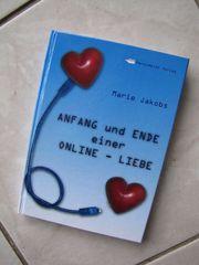 Anfang und Ende einer online Liebe-Marie Jakobs
