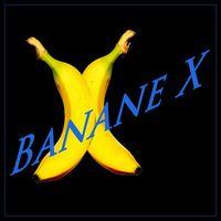 Banane X