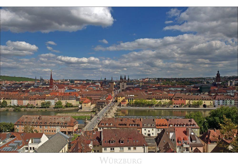 """Bayrische Impressionen """" Würzburg - Blick von der Festung Marienberg ..."""""""