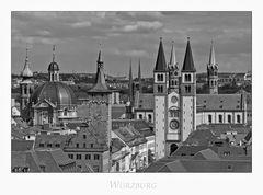 """Bayrische Impressionen """" Würzburg, die Stadt der Türme... """""""