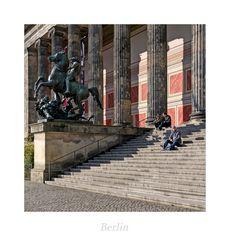 """Berlin """" das alte Museum aus meiner Sicht*...."""""""