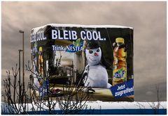 """Bleib cool!"""