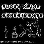Bloß keine Experimente: Fight-Club am 31.07.2021