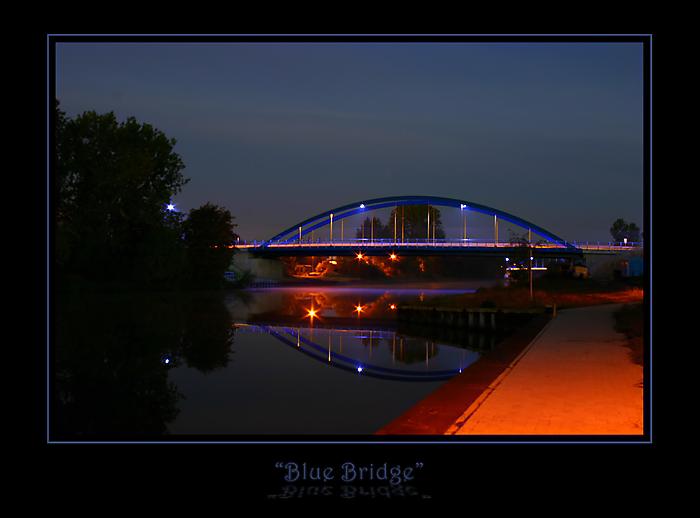 """ Blue Bridge """