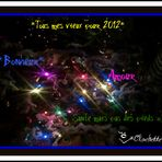 """""""BONNE ET HEUREUSE ANNEE 2012 A TOUTES ET A TOUS"""""""