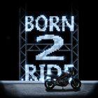 Born 2 Ride [WiP]