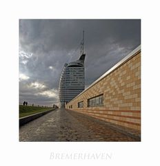 """Bremerhaven """" Hafenwelten - aus meiner Sicht..."""""""
